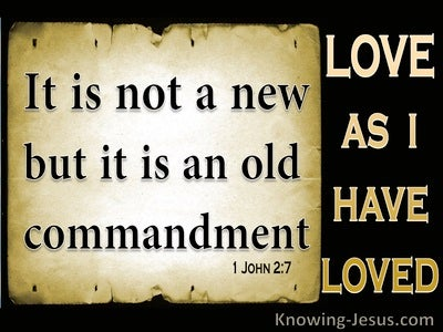 1 John 2:7 Not A New Command But An Old One (beige)